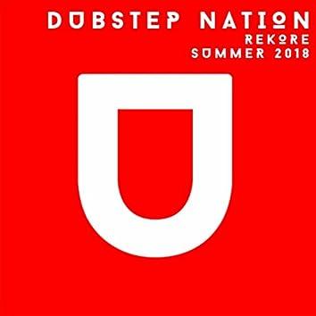 Dubstep Nation. Summer 2018