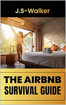 The AirBnb Survival Guide