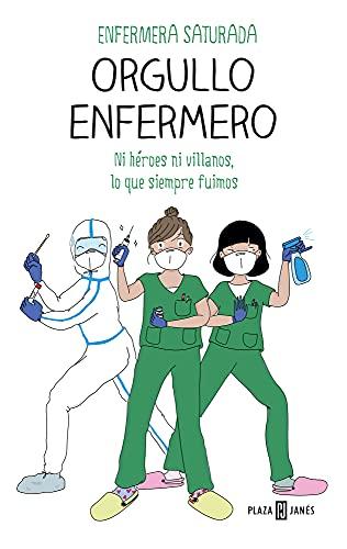 Orgullo enfermero de Enfermera Saturada