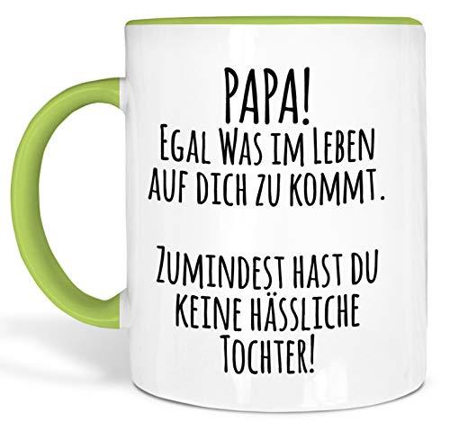 True Statements Papa Tasse Papa egal was im Leben auf Dich zukommt - Kaffeetasse, Kaffeebecher, Geschenk für den Vater zum Geburtstag (innen grün)