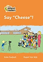 """Level 4 – Say """"Cheese""""! (Collins Peapod Readers)"""