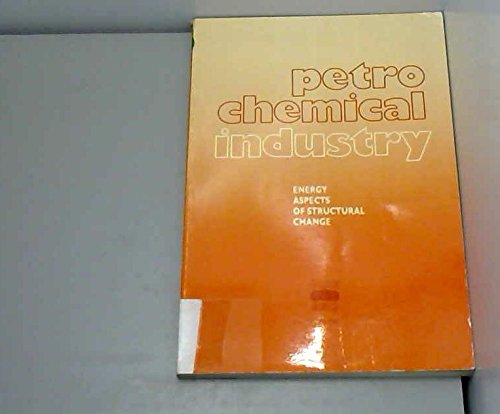 Petro Chemical Industry: Energy Aspects of Structural Change