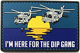 MH-60 Romeo I'm Here for The Dip Gang PVC Naval Aviator Morale Patch