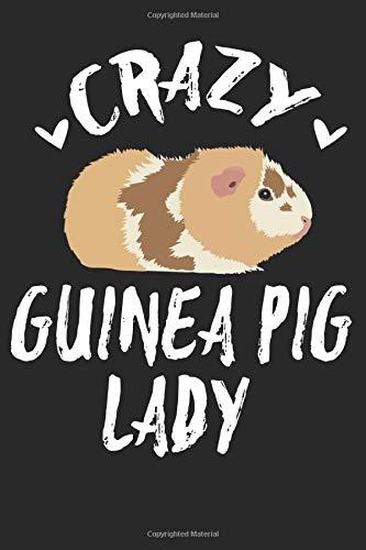 Crazy Guinea Pig Lady: Tolles Meerschwein Notizbuch mit karierten Seiten | Eintragen von Notizen, Terminen, Fütterungszeiten & mehr.|6x9 /15.24 x ... für Jungen & Mädchen die Meerschweine haben