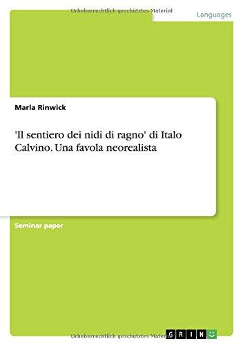 'Il sentiero dei nidi di ragno' di Italo Calvino - Una favola neorealista, libretto