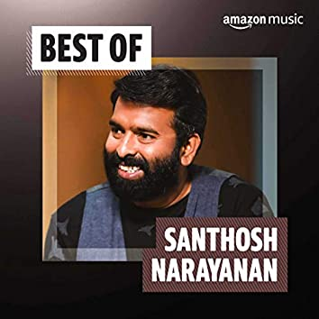 Best of Santhosh Narayanan