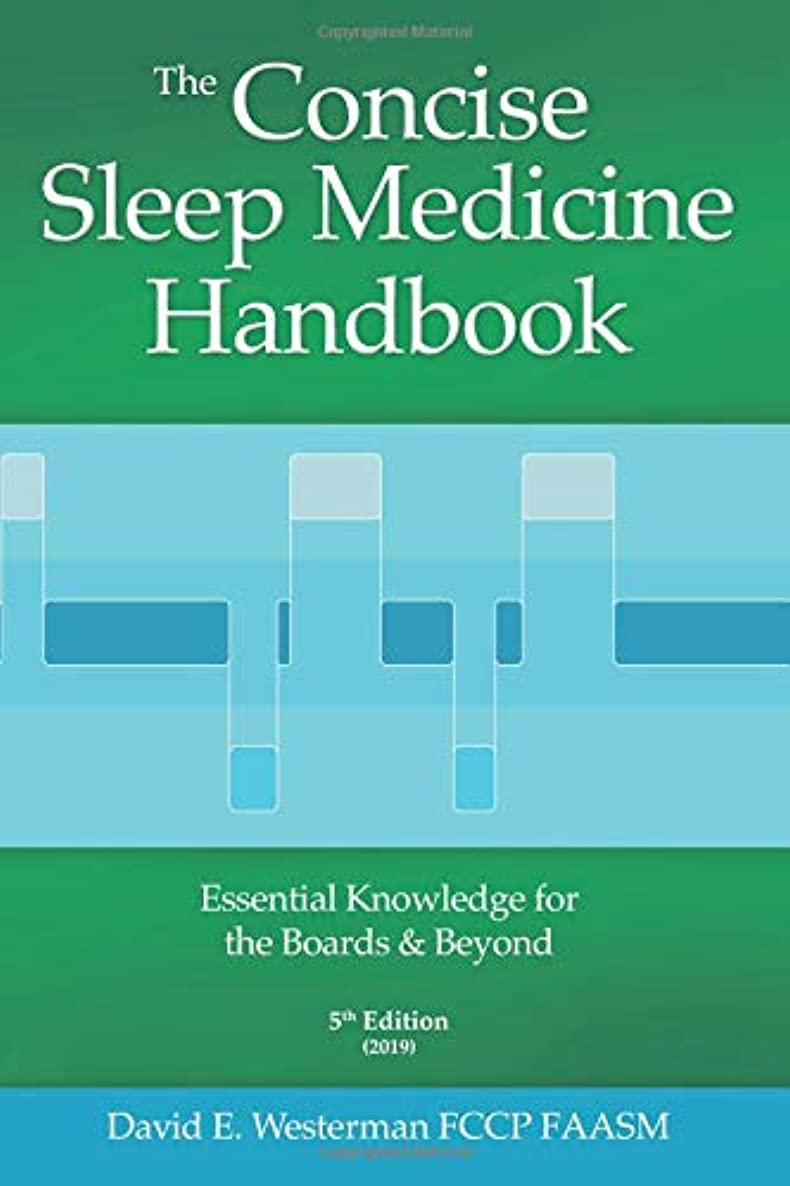 乱暴なジャニス複数The Concise Sleep Medicine Handbook, 5th edition: Essential Knowledge for the Boards and Beyond