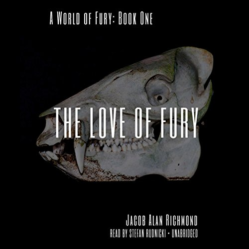 The Love of Fury audiobook cover art