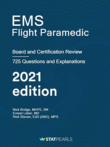 EMS Flight Paramedic: Certification and Board Review (English Edition)