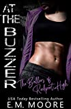 At the Buzzer: A High School Bully Romance (The Ballers of Rockport High Book 3)