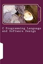 C Programming Language and Software Design