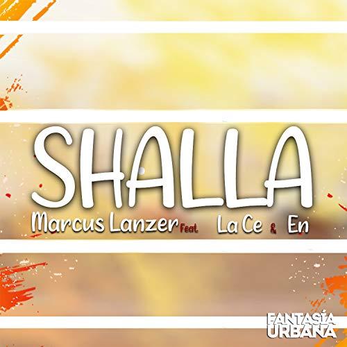 Shalla (feat. La Ce & En) (Original mix)