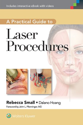 Compare Textbook Prices for A Practical Guide to Laser Procedures Illustrated Edition ISBN 9781609131500 by Small MD  FAAFP, Rebecca