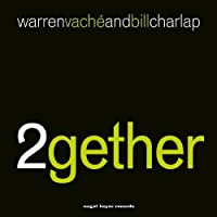 2gether by Warren Vache & Bill Charlap (2011-03-29)