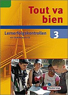 Tout va bien - Unterrichtswerk für den Französischunterricht, 2. Fremdsprache. Lernerfolgskontrollen 3 mit CD-ROM