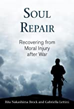 Best soul repair recovering from moral injury after war Reviews