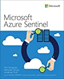 Microsoft Azure Sentinel: Planning and implementing Microsoft's cloud-native SIEM solution (IT Best Practices - Microsoft Press)