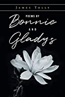 Poems by Bonnie and Gladys