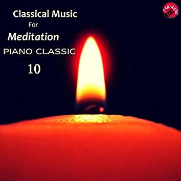 Classical music for meditation 10