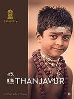 The Next Big Thing - Thanjavur