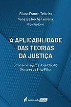 Aplicabilidade Das Teorias Da Justiça, A - 2020