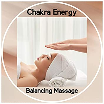 Chakra Energy Balancing Massage