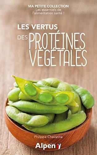 Les vertus des protéines végétales - Ma petite collection