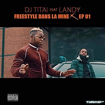 Freestyle dans la mine, ep. 1 (feat. Landy)