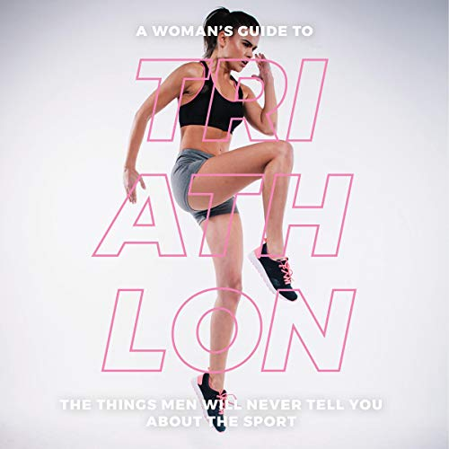 A Woman's Guide to Triathlon cover art
