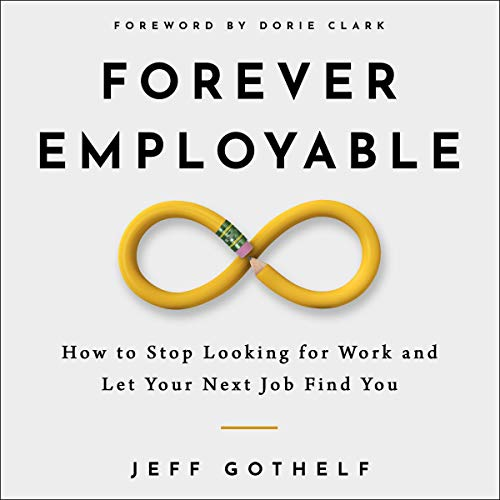 Forever Employable Audiobook By Jeff Gothelf cover art