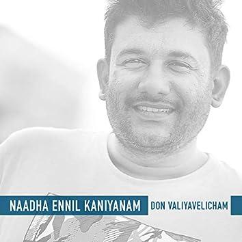 Naadha Ennil Kaniyanam