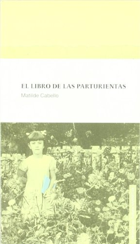LIBRO DE LAS PARTURIENTAS,EL