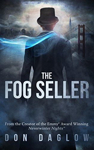 The Fog Seller: The 4-time Gold Medal Mystery from the Creator of the Emmy® Winning Neverwinter Nights™
