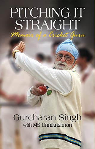 PItching it Straight : Memoir of a Cricket Guru (English Edition)
