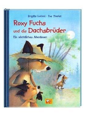 Roxy Fuchs und die Dachsbrüder - Ein nächtliches Abenteuer (Comic)