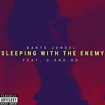 Sleeping With The Enemy (feat. U.Kno.KO.)