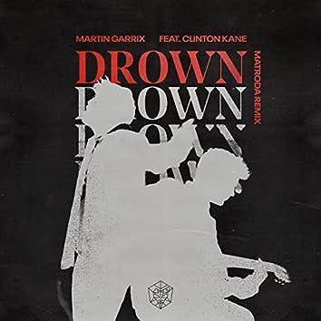 Drown (feat. Clinton Kane) (Matroda Remix)