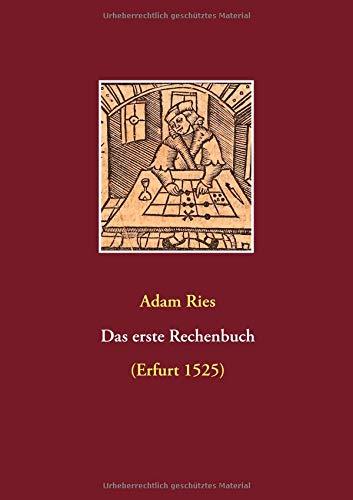 Das erste Rechenbuch: (Erfurt 1525)