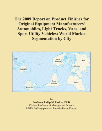 The 2009 Report on Product Finishes for Original Equipment Manufacturers' Automobiles, Light Trucks,…