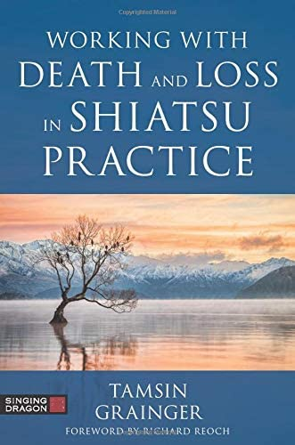 Working with Death and Loss in Shiatsu Practice product image