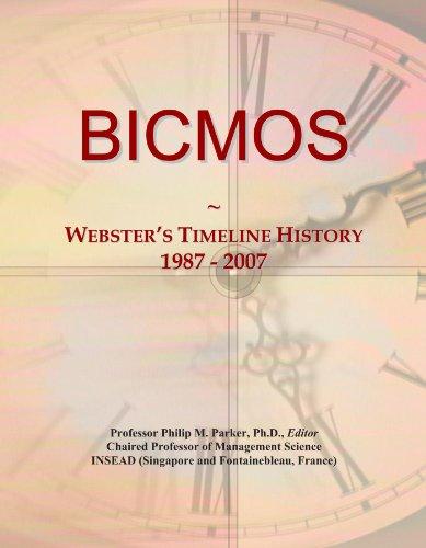 BICMOS: Webster's Timeline History, 1987 - 2007