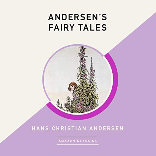 Andersen's Fairy Tales (AmazonClassics Edition) audiobook cover art