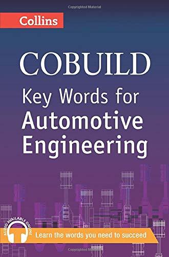 Key Words for Automotive Engineering (Collins Cobuild)