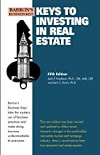 Keys to Investing in Real Estate (Barron's Business Keys) (Volume 1) 5th edition by Freidman Ph.D. CPA, Jack P., Harris Ph...