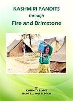 Kashmiri Pandits through Fire and Brimstone