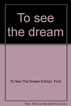 To see the dream 0380000083 Book Cover