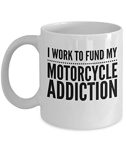 N\A KaffeetassemitMotorradmotiv-Icharbeitedaran,MeineSuchtzufinanzieren-Biker-Geschenk-11UnzenweißeKeramikschale
