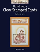 Handmade Clear Stamped Cards (Simple and Stunning)