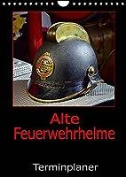 Alte Feuerwehrhelme - Terminplaner (Wandkalender 2022 DIN A4 hoch): Der Feuerwehrplaner, damit nichts anbrennt. (Planer, 14 Seiten )