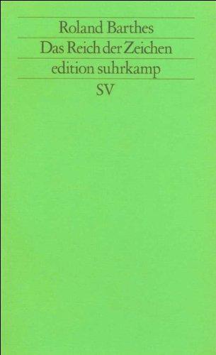 Das Reich der Zeichen (edition suhrkamp)